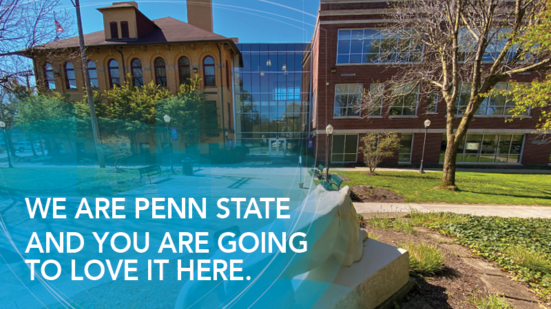 We are Penn State and You are going to love it here over Lion Shrine