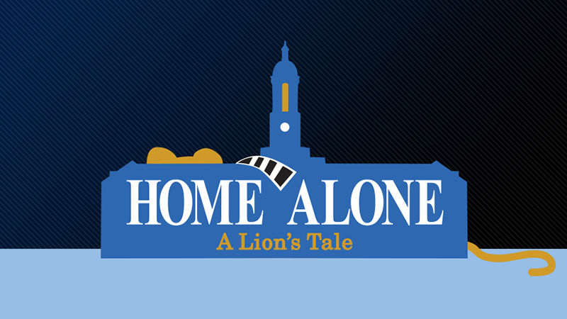 Home Alone: A Lion's Tale